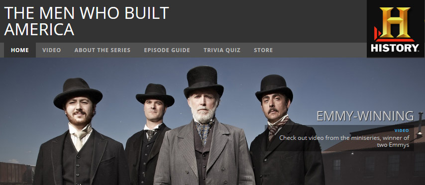Men Who Built American History Channel